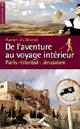 Karen Guillorel - De l'aventure au voyage intérieur - Paris Istambul Jérusalem